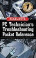 PC Technician's Troubleshooting Pocket Reference by Stephen J. Bigelow