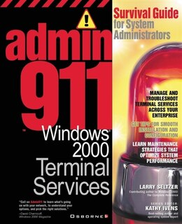 Book Admin911: Windows 2000 Terminal Services by Larry Seltzer