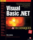 Visual Basic .Net Tips & Techniques