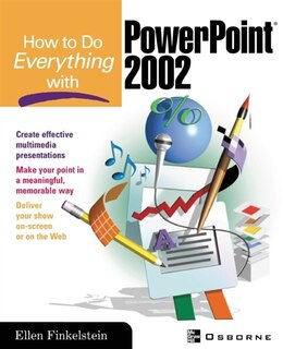 Book How to Do Everything with PowerPoint(R) by Ellen Finkelstein