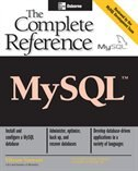 MySQL: The Complete Reference: The Complete Reference