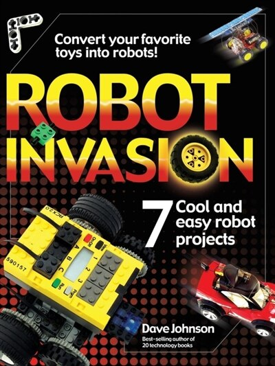 Robot Invasion by Dave Johnson