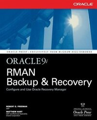 Oracle9i RMAN Backup & Recovery
