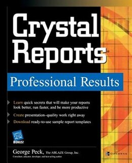 Book Crystal Reports Professional Results by George Peck