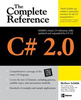 Book C# 2.0: The Complete Reference: The Complete Reference by Herbert Schildt