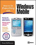 Book How to Do Everything with Windows Mobile by Frank McPherson