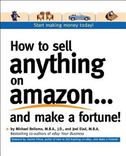 Book How to Sell Anything on Amazon...and Make a Fortune! by Michael Bellomo