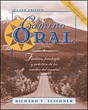 Book Camino oral: Fonética, fonología y práctica de los sonidos del español + Student Audio CD Program… by Richard V. Teschner