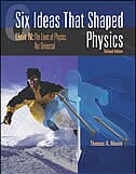 Book Six Ideas that Shaped Physics: Unit N - Laws of Physics are Universal: Unit N - Laws of Physics are… by Thomas Moore