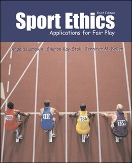 Book Sport Ethics: Applications for Fair Play: Applications for Fair Play by Angela Lumpkin