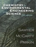 Book Chemistry for Environmental Engineering and Science by Clair Sawyer
