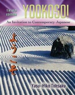 Book Workbook/Laboratory Manual to accompany Yookoso!: An Invitation to Contemporary Japanese: An… by Yasu-Hiko Tohsaku