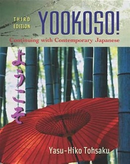 Book Workbook/Lab Manual to accompany Yookoso!: Continuing with Contemporary Japanese: Continuing with… by Yasu-Hiko Tohsaku
