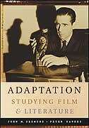 Adaptation:  Studying Film and Literature: Studying Film and Literature