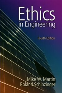 Book Ethics in Engineering by Mike Martin