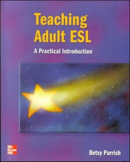Book Teaching Adult ESL - Text: A Practical Introduction by Betsy Parrish