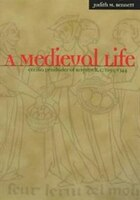 A Medieval Life: Cecilia Penifader of Brigstock, c. 1295-1344: Cecilia Penifader of Brigstock, c…