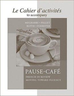Book Cahier d'activités to accompany Pause-café by Nora Megharbi