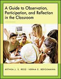 Book A Guide to Observation, Participation, and Reflection in the Classroom with Forms for Field Use CD… by Arthea Reed