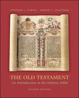 Book The Old Testament: An Introduction to the Hebrew Bible: An Introduction to the Hebrew Bible by Stephen Harris