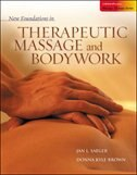 Book New Foundations in Therapeutic Massage and Bodywork by Jan Saeger