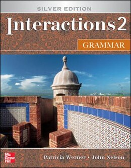 Book Interactions 2 Grammar Student Book: Silver Edition by Patricia Werner