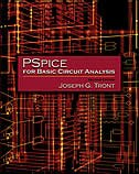 PSpice for Basic Circuit Analysis with CD by Joseph G. Tront