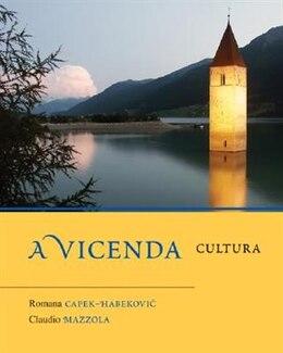 Book A Vicenda: Cultura: Cultura by Romana Capek-Habekovic