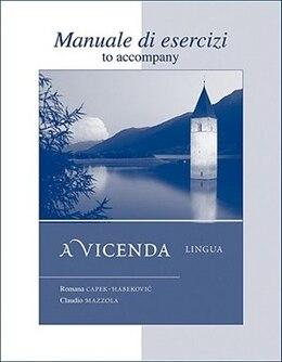 Book Workbook/Laboratory Manual t/a A vicenda: Lingua: Lingua by Romana Capek-Habekovic