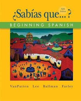 Book Workbook/Lab Manual Volume 2 to accompany ¿Sabías que? by Bill Vanpatten