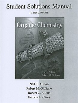 Book Solutions Manual Organic Chemistry by Francis Carey