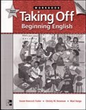 Book Taking Off, Beginning English, Workbook: 2nd edition by Susan Hancock Fesler
