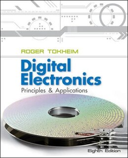 Book Digital Electronics: Principles and Applications by Roger Tokheim