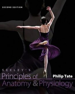 Book Seeley's Principles of Anatomy and Physiology by Philip Tate