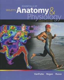Book Seeley's Essentials of Anatomy and Physiology by Cinnamon VanPutte