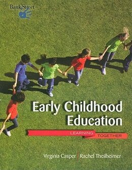 Book Early Childhood Education: Learning Together: Learning Together by Virginia Casper