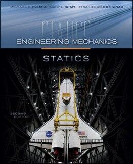 Book Engineering Mechanics: Statics by Michael Plesha