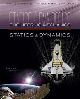 Book Engineering Mechanics: Statics and Dynamics by Michael Plesha
