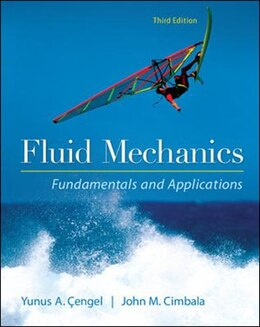 Book Fluid Mechanics Fundamentals and Applications by Yunus Cengel