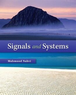 Book Signals & Systems by M Nahvi