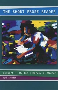 Book The Short Prose Reader by Gilbert Muller
