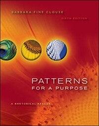 Patterns for A Purpose: A Rhetorical  Reader
