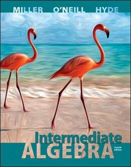 Book Intermediate Algebra (Hardcover) by Julie Miller