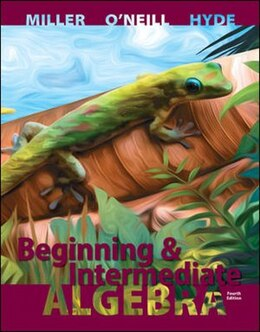 Book Beginning and Intermediate Algebra by Julie Miller