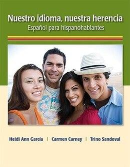 Book Nuestro idioma, nuestra herencia by Heidi Ann García