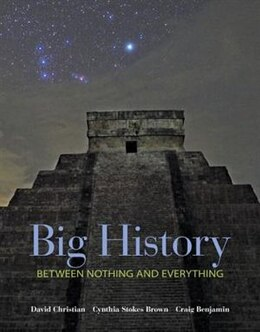 Book Big History: Between Nothing and Everything by David Christian