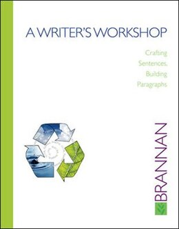 Book A Writer's Workshop: Crafting Sentences, Building Paragraphs: Crafting Sentences, Building… by Bob Brannan