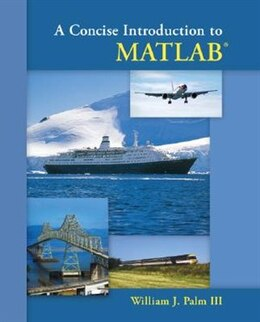 Book A Concise Introduction to Matlab by William Palm III