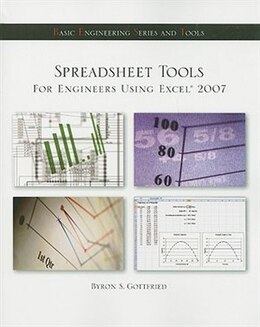 Book Spreadsheet Tools for Engineers Using Excel ® 2007 by Byron Gottfried