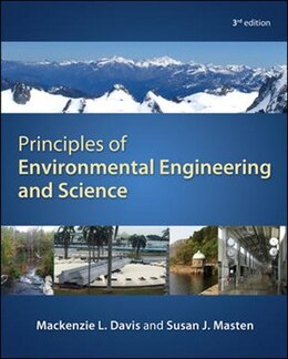 Book Principles of Environmental Engineering & Science by Mackenzie Davis
